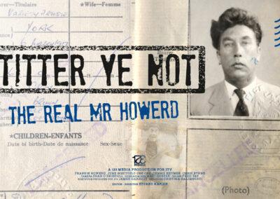 Titter Ye Not - The Real Mr Howerd Poster v2 LONG